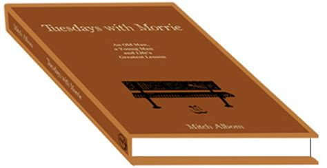 A Report on Tuesdays With Morrie Essays